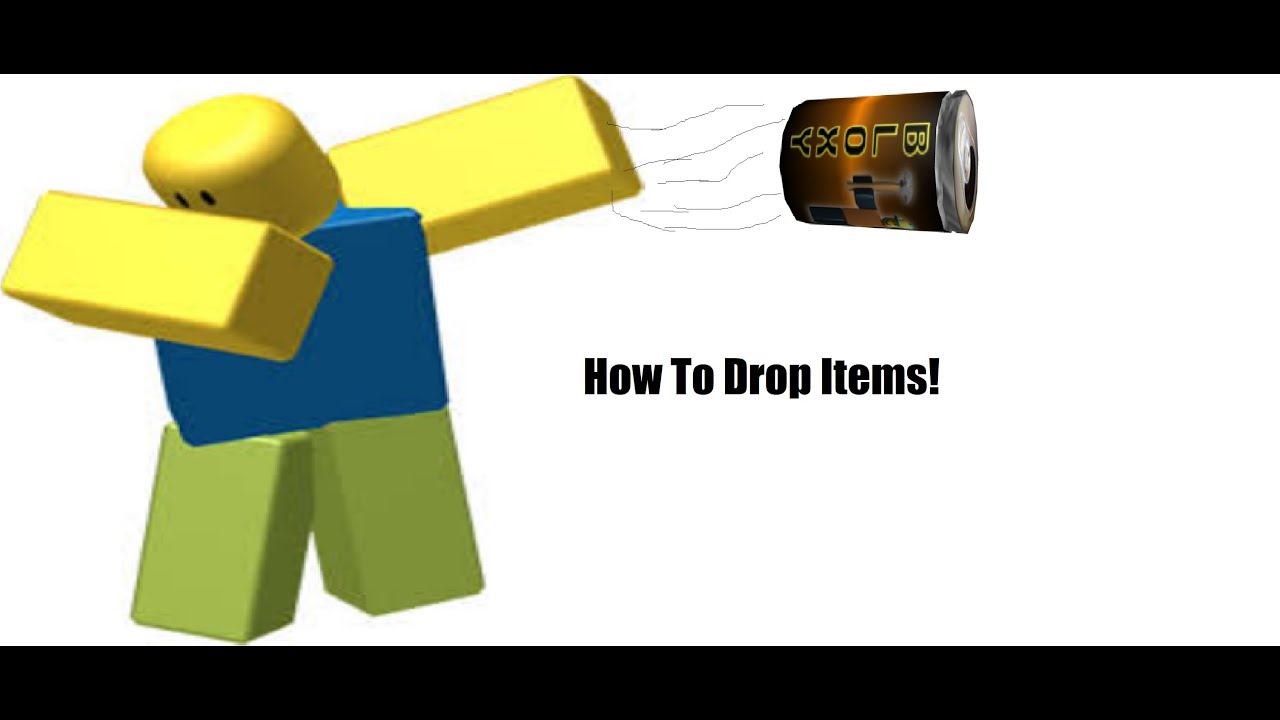 How To Drop Items In Roblox Youtube