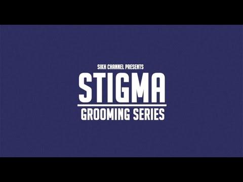 Stigma - Grooming Series - Part 1/5