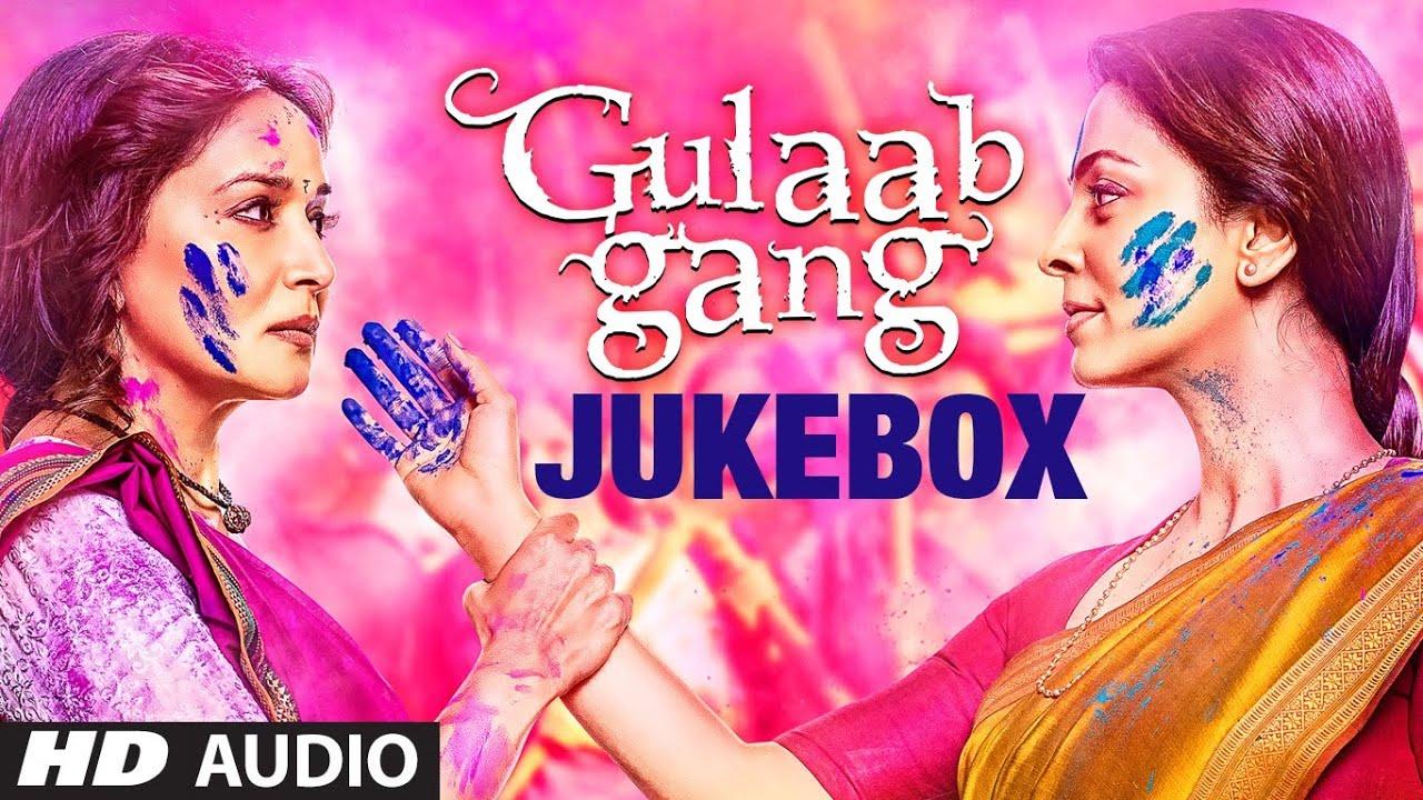 Download Gulaab Gang Full Songs Jukebox | Madhuri Dixit, Juhi Chawla