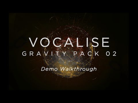 Heavyocity - Vocalise: Gravity Pack 02 - Demo Walkthrough