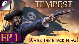 Let's Play Tempest: A Pirate Action RPG! - Getting The Old Crew Back Together! - Tempest Gameplay