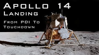 Apollo 14 landing from PDI to Touchdown