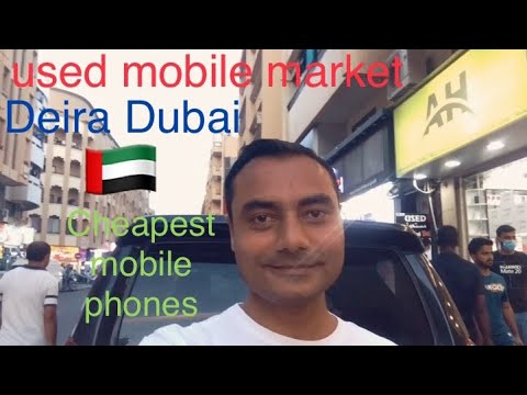 Cheapest, new and old mobile phone market in uae 🇦🇪 deira, d