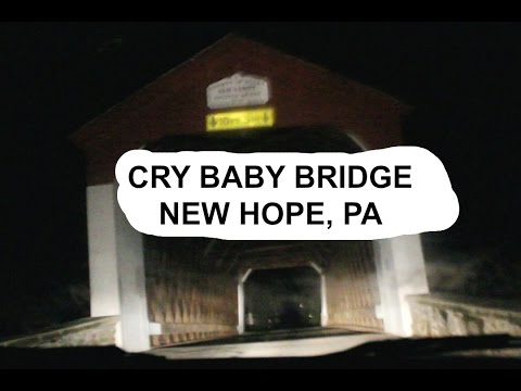 Cry Baby Bridge - New Hope, PA (HAUNTED BRIDGE)