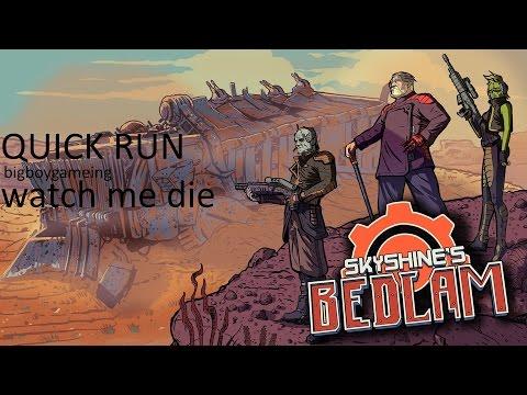 Lets Play Skyshine's Bedlam QUICK RUN 2/bigboygameing |