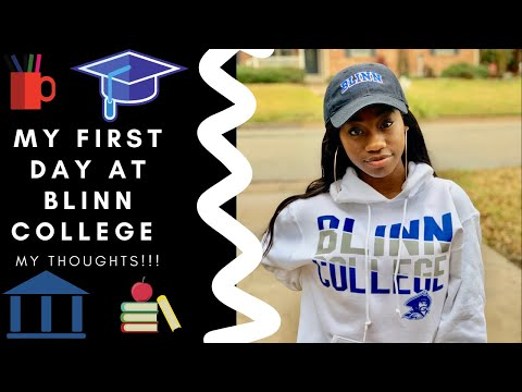 MY FIRST DAY AT BLINN COLLEGE | MY THOUGHTS ???? ????????‍??