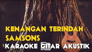 (Pianocoustic) Samson - Kenangan terindah lirik karaoke gitar HD tanpa vocal
