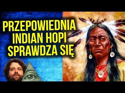 Przepowiednia Indian Hopi Sprawdza Się Na Naszych Oczach