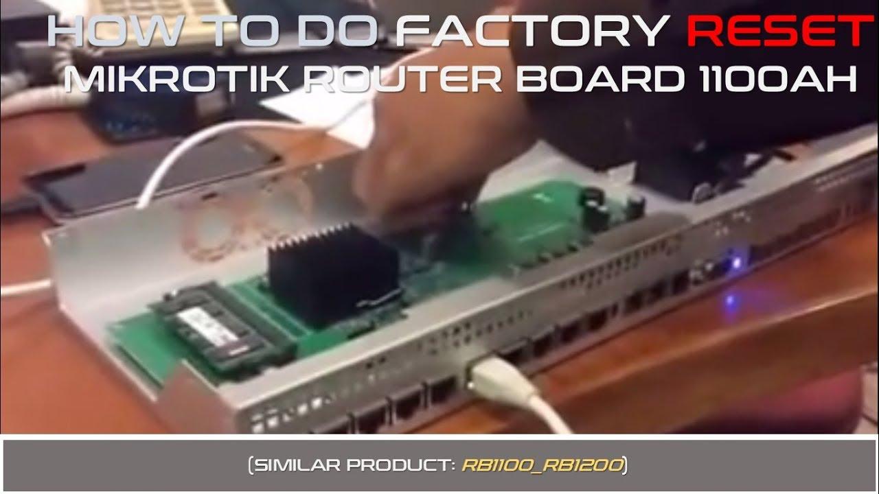 Cara Bongkar dan Reset Factory Router Board Mikrotik RB 1100 AH