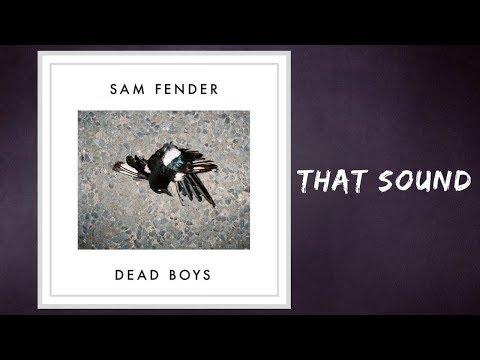 Sam Fender - That Sound (Lyrics)