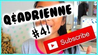 Q&ADRIENNE #4!