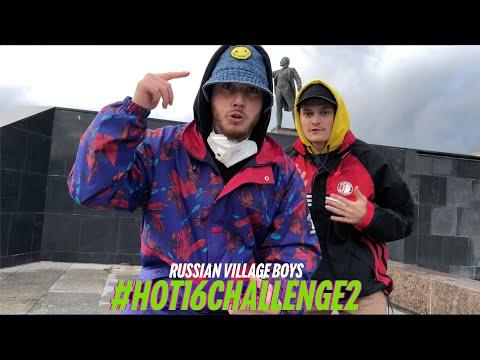 Russian Village Boys - #hot16Challenge2