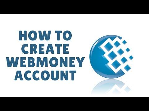 how to create webmoney account