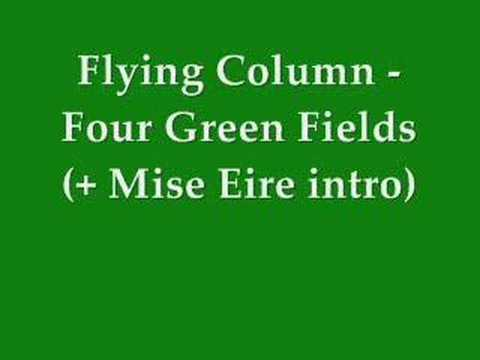 Flying Column - Four Green Fields
