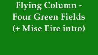 Flying Column - Four Green Fields