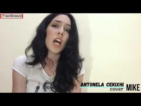 Elvana Gjata ft. John Shahu & Ledri Vula - Mike (Cover by Antonela Cekixhi) HD Video