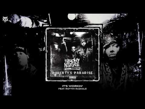 Naughty By Nature - It's Workin' (feat. Rottin Razkals)