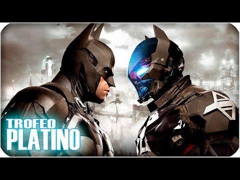 ¡TROFEO PLATINO DE BATMAN ARKHAM KNIGHT!