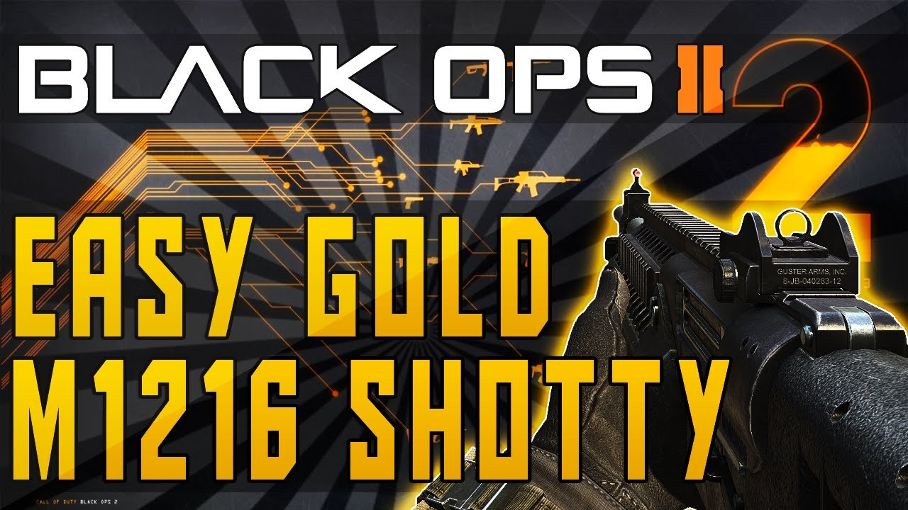 """Black Ops 2"" - How To Get Fast ""Gold M1216"" - ""Gold ... M1216 Gold"