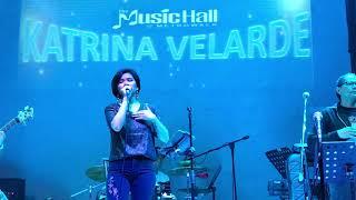 KATRINA VELARDE - Sana Maulit Muli (The MusicHall Metrowalk | October 3, 2018) #HD720p