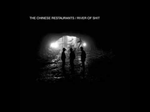 the chinese restaurants - river of shit