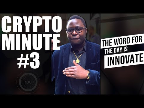 Innovate By Creating Value | Crypto Minute #3