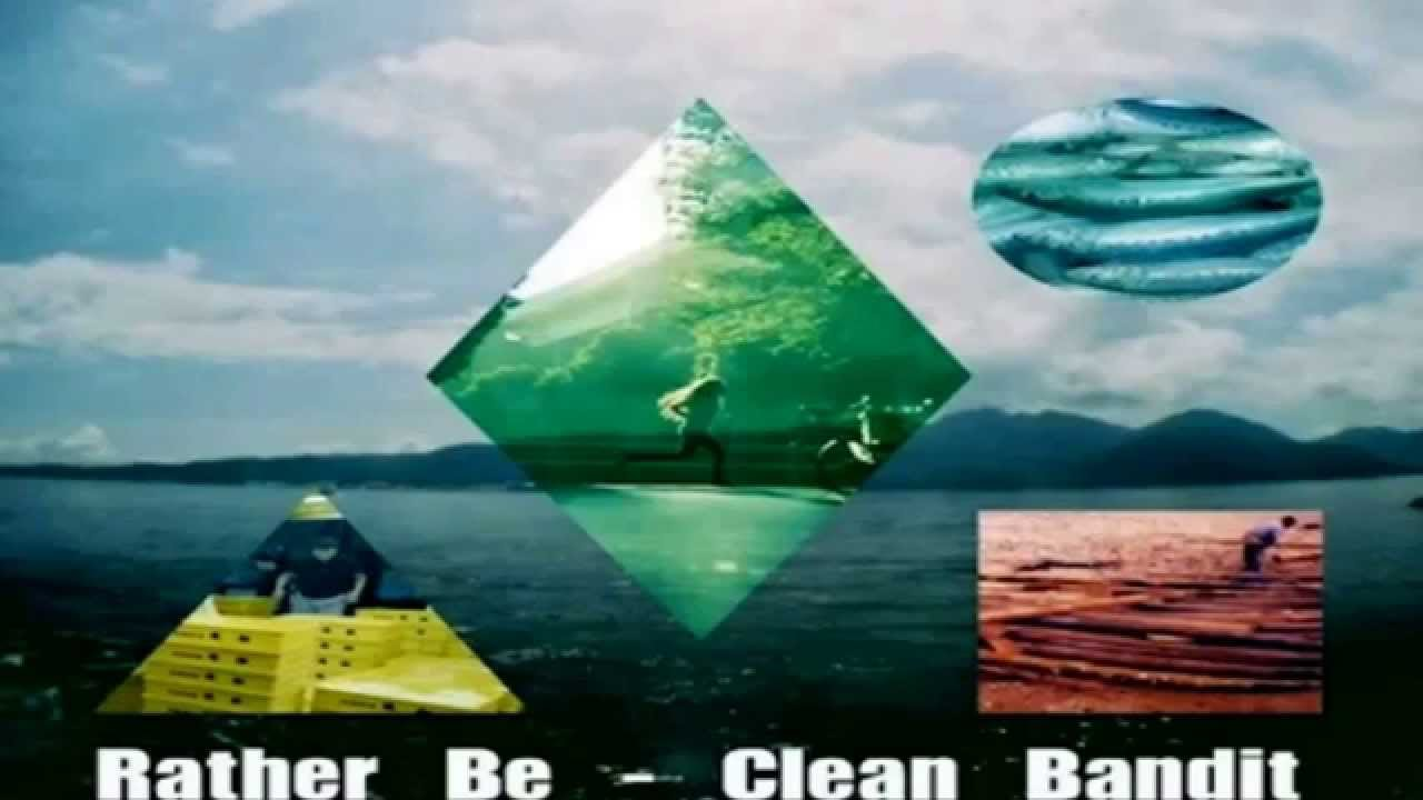 Rather be - Clean Bandit ft. Jess Glynne - YouTube