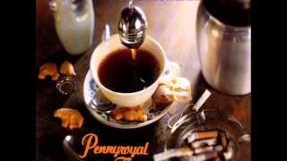 Nirvana - Pennyroyal tea