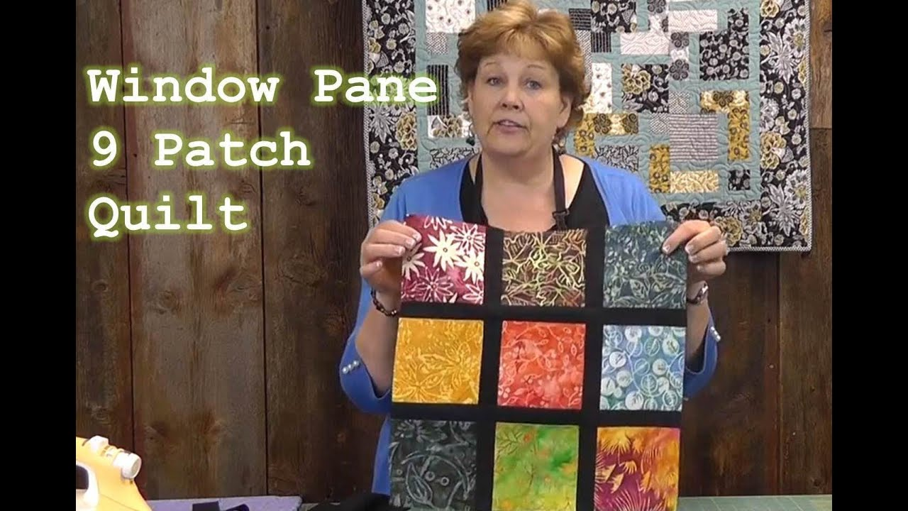 Window Pane 9 Patch Quilt Tutorial Youtube