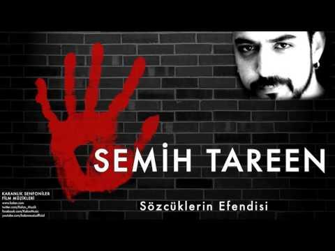 Semih Tareen - Sözcüklerin Efendisi  [ Karanlık Senfoniler © 2011 Kalan Müzik ]