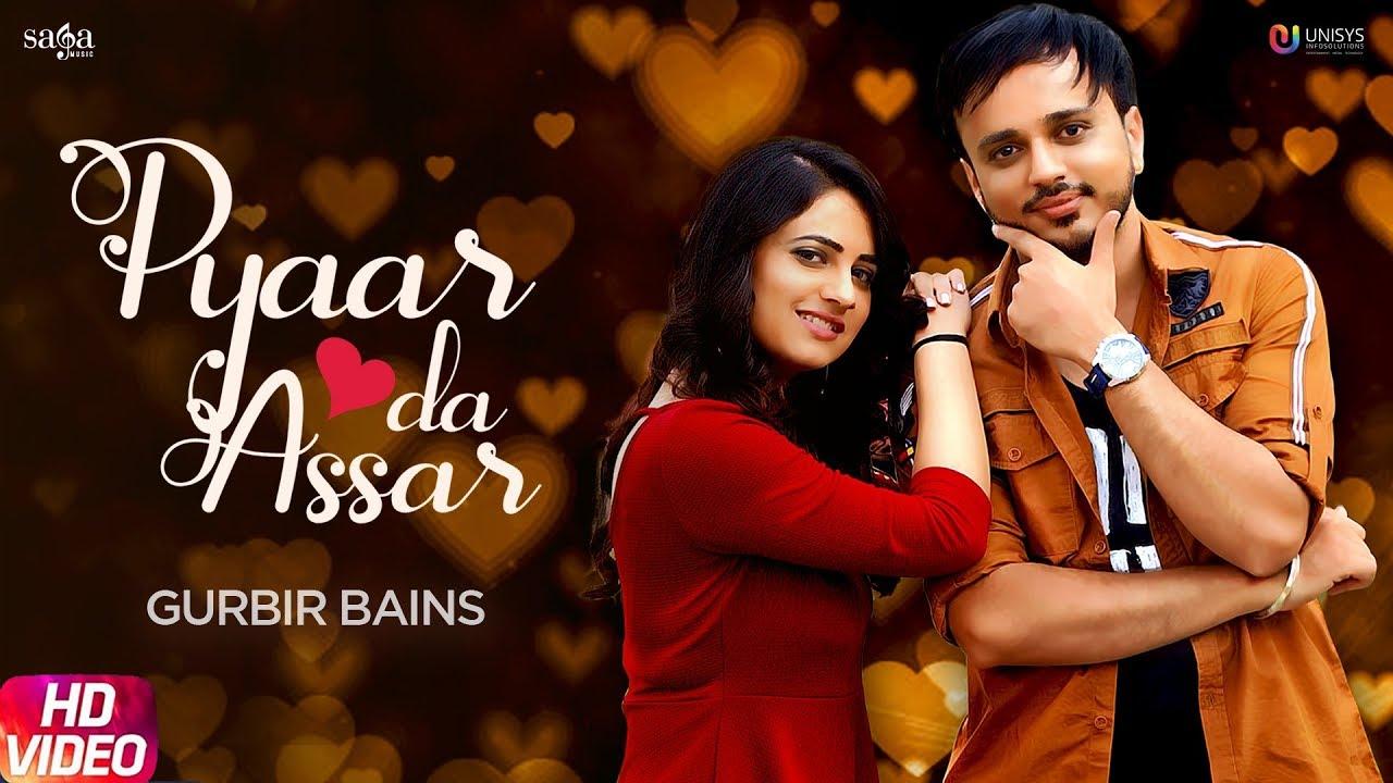 Pyaar Da Assar - Gurbir Bains (Official Song) | New Songs 2019 | Love Song | Saga Music