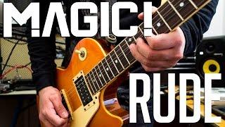 Magic! - Rude | electric guitar cov...