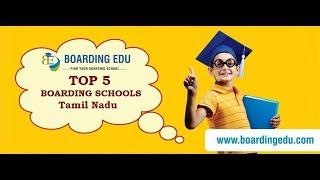 Top 5 Boarding Schools in Tamil Nadu 2018