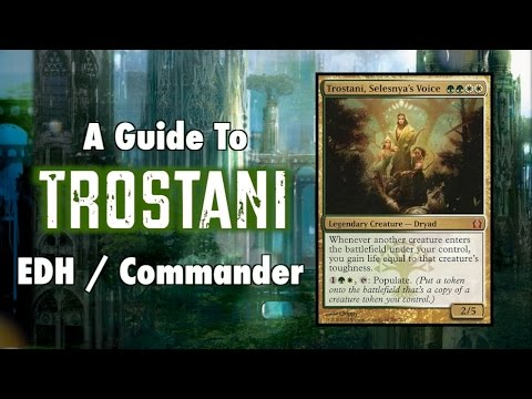 MTG - A Guide To EDH / Commander Trostani, Selesnya's Voice For Magic: The Gathering