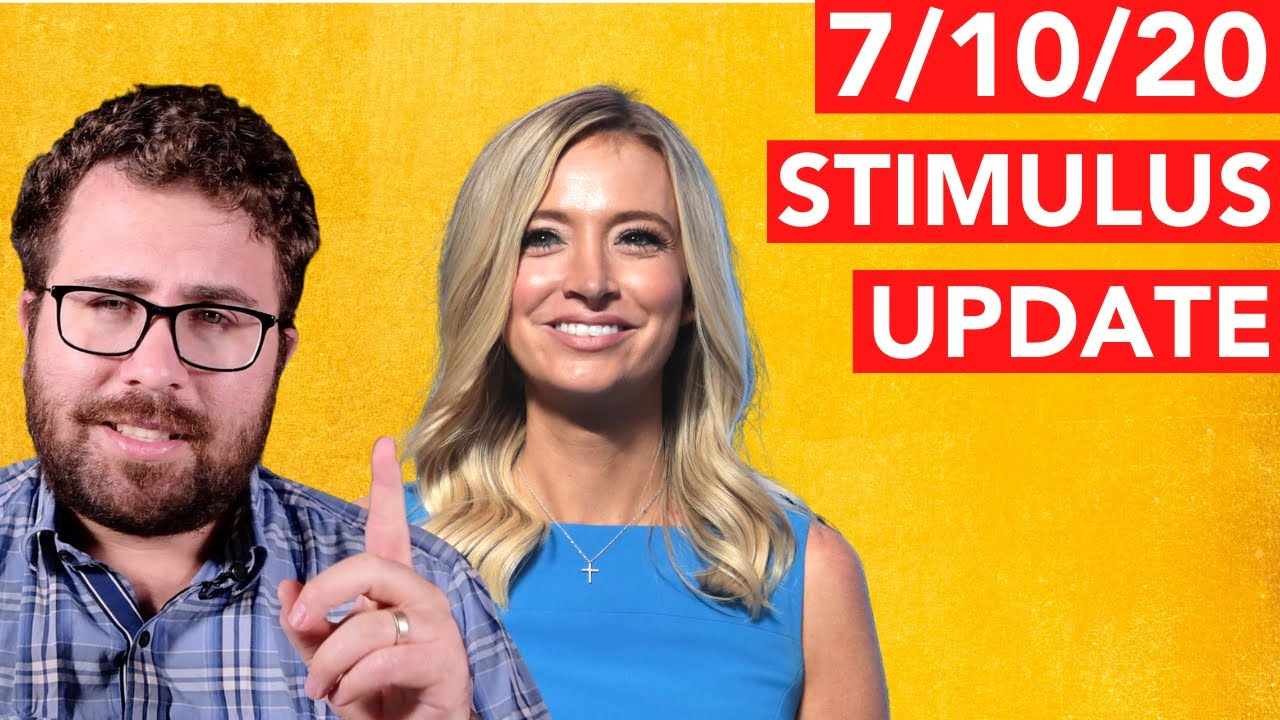 Stimulus Update 7/10/20: Kayleigh McEnany's Parents Got a PPP Loan and Pelosi Scoffs at $1 Trillion