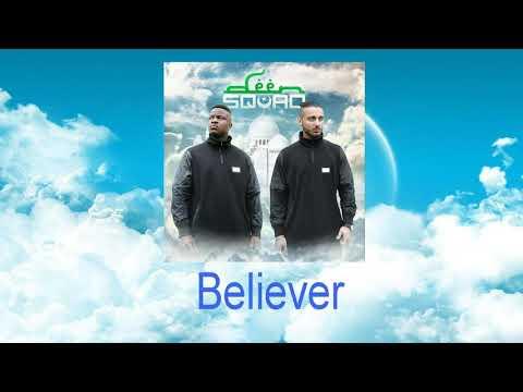 Deen Squad - Believer