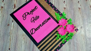 How to decorate front page of project file/ complete tutorial/ Very easy decoration idea for project