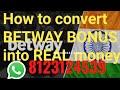 Betway telugu   How to convert bonus into real money