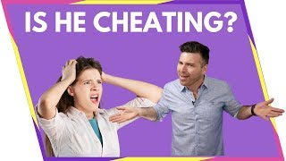 5 Shocking Signs That He's Cheating + What You Can Do About It