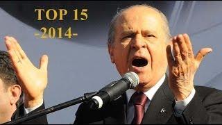 DEVLET BAHÇELİ TOP 15  -2014-