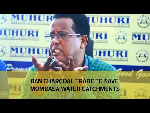 Ban charcoal trade to save Mombasa water catchments