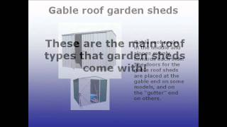 What Kind Of Roof Types Garden Sheds Come With?
