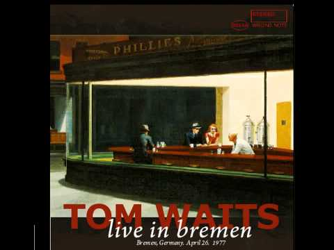 Tom Waits: Live In Bremen (Full Album)