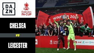 Festa Leicester a Wembley: Chelsea-Leicester 0-1 | FA Cup | DAZN Highlights
