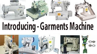 Garments Machine | Sewing Machine | Garments Sewing Machine | Sewing Machine Introduce