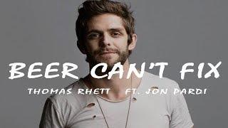 Top Thomas Rhett - Beer Can't Fix ft. Jon Pardi Similar Songs