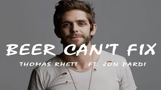 Thomas Rhett  - Beer Can't Fix (Lyric Video) ft  Jon Pardi