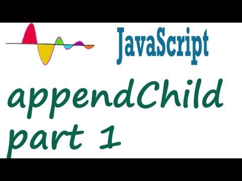 JavaScript Tutorial - appendChild - behavior for newly created Node object