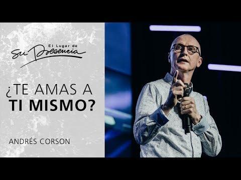 ¿Te amas a ti mismo? - Andrés Corson | Prédicas Cortas #39