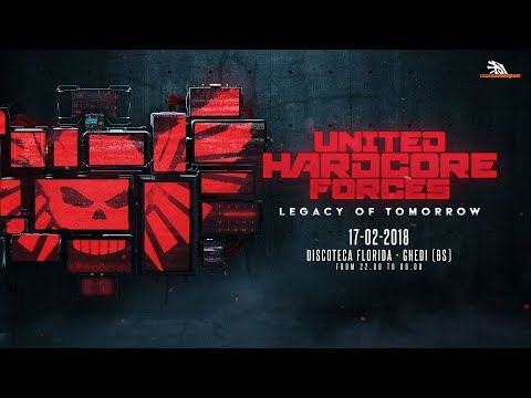 United Hardcore Forces - Legacy of Tomorrow - Teaser (17-02-2017)